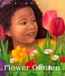 Eve Bunting: Flower Garden