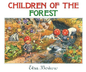 Elsa Maartman Beskow: Children of the Forest