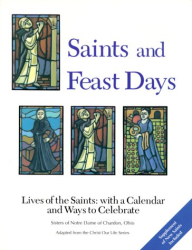 Ohio Sisters of Notre Dame of Chardon: Saints and Feast Days: Lives of the Saints
