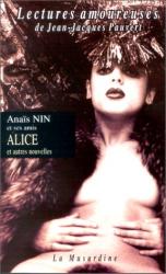 Anaïs Nin: Alice et autres nouvelles