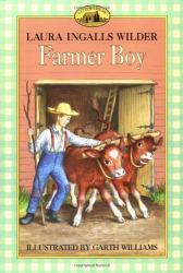 Laura Ingalls Wilder: Farmer Boy (Little House)