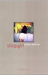 Steve Martin: Shopgirl : A Novella