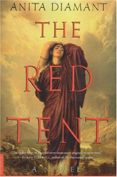 Anita Diamant: The Red Tent : A Novel (Bestselling Backlist)