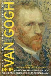 Steven Naifeh: Van Gogh: The Life