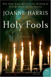 Joanne Harris: Holy Fools