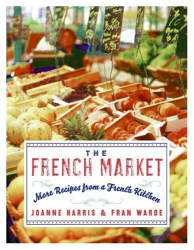 Joanne Harris: The French Market
