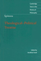 2007 Jonathan Israel (ed.), Michael Silverthorne (ed.): Spinoza: Theological-Political Treatise (Cambridge Texts in the History of Philosophy)