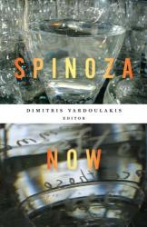 2011 Dimitris Vardoulakis (ed.): Spinoza Now