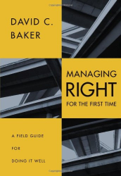 David C. Baker: Managing (Right) for the First Time