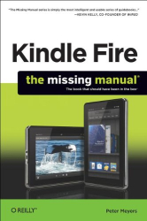 Peter Meyers: Kindle Fire: The Missing Manual