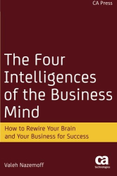 Valeh Nazemoff: The Four Intelligences of the Business Mind: How to Rewire Your Brain and Your Business for Success