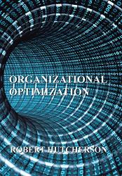 Robert Hutcherson: Organizational Optimization