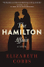 Elizabeth Cobbs: The Hamilton Affair: A Novel