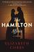 Elizabeth Cobbs: The Hamilton Affair: A Novel