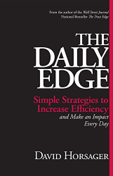 David Horsager: The Daily Edge: Simple Strategies to Increase Efficiency and Make an Impact Every Day