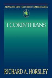 Richard A. Horsley: 1 Corinthians (Abingdon New Testament Commentaries)