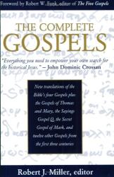 Robert J. Miller: The Complete Gospels: Annotated Scholar's Version