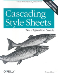 Eric A. Meyer: Cascading Style Sheets: The Definitive Guide, 2nd Edition