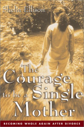 Sheila Ellison: Courage to Be A SIngle Mother :Becoming