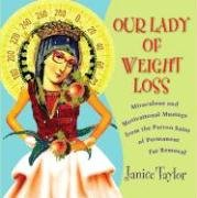Janice Taylor: Our Lady of Weight Loss
