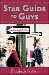 Elizabeth Perkins: Star Guide to Guys: How to Live Happily With Him...Or Without Him