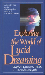 Stephen Laberge: Exploring the World of Lucid Dreaming