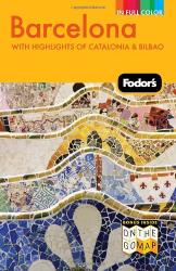 Fodor's: Fodor's Barcelona, 3rd Edition
