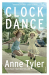 Anne Tyler: Clock Dance