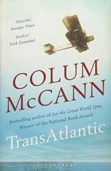 McCann, Colum: TransAtlantic