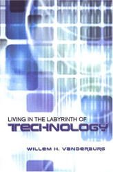 : Living in the Labyrinth of Technology