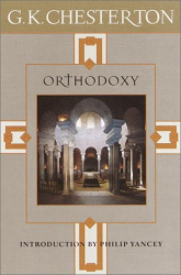 G.K. Chesterton: Orthodoxy