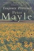 Peter Mayle: Toujours Provence