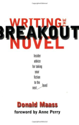 Donald Maass: Writing the Breakout Novel