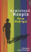 Armistead Maupin: Chroniques de San Francisco, Tome 9 : Anna Madrigal