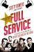 Scotty Bowers: Full Service: My Adventures in Hollywood and the Secret Sex Lives of the Stars