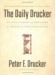 "Peter Drucker: The Daily Drucker (""An outstanding compendium."" -Harry)"