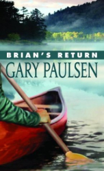 GARY PAULSEN: Brian's Return