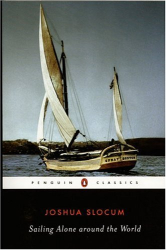 Joshua Slocum: Sailing Alone Around the World (Penguin Classics)