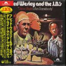 Fred Wesley & The JB's - You Can Have Watergate But Gimme Some Bucks And I'll Be Straight (Parts 1 & 2)