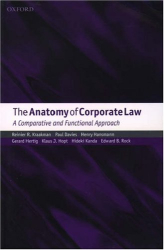 Reinier Kraakman: The Anatomy of Corporate Law: A Comparative and Functional Approach