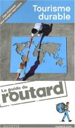 Philippe Gloaguen: Tourisme durable