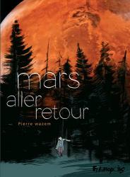 Pierre Wazem: Mars aller-retour