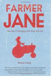 : Farmer Jane: Women Changing The Way We Eat