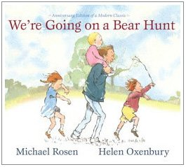 Michael Rosen: We're Going on a Bear Hunt: Anniversary Edition of a Modern Classic