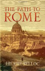 Hilaire Belloc: The Path to Rome (Dover Books on Literature & Drama)