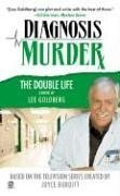 : Diagnosis Murder #7: The Double Life