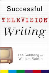 Lee Goldberg: Successful Television Writing