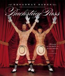 Jerry Mitchell: Backstage Pass: Broadway Bares