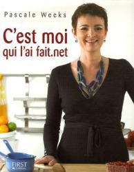 Pascale Weeks: C'est moi qui l'ai fait.net