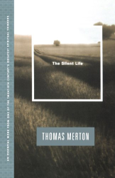 Thomas Merton: The Silent Life